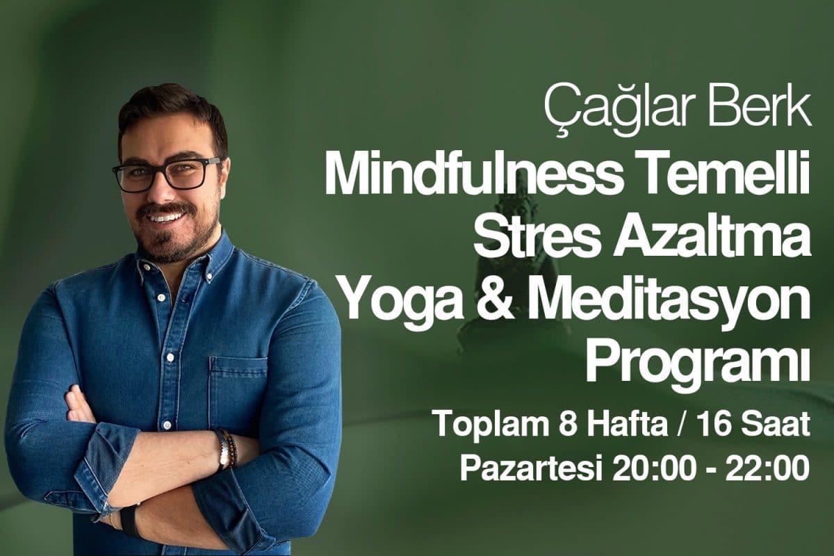 Mindfulness Temelli Stres Azaltma Yoga & Meditasyon Programı